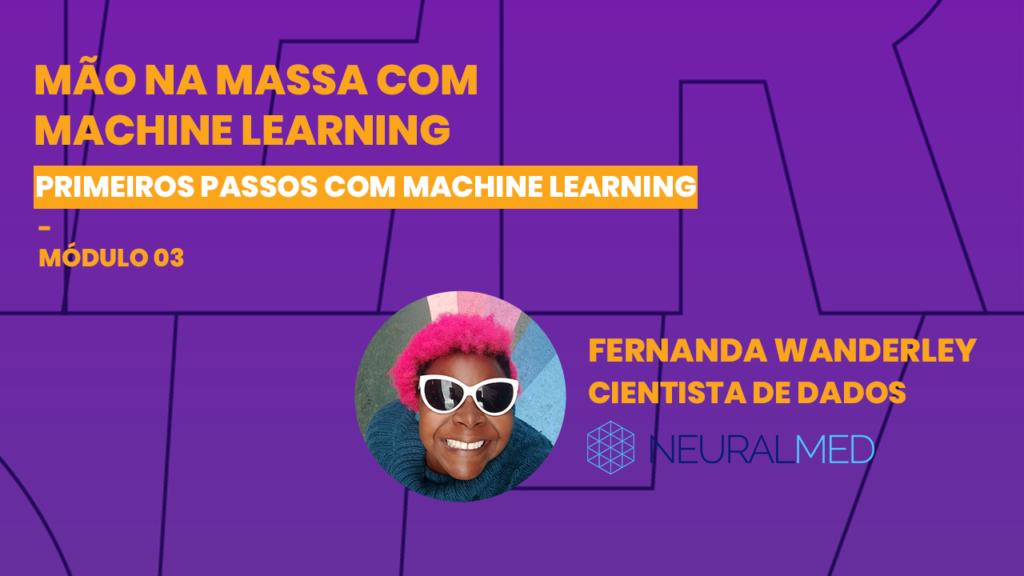 Fernanda Wanderley, Cientista de Dados da Neuralmed