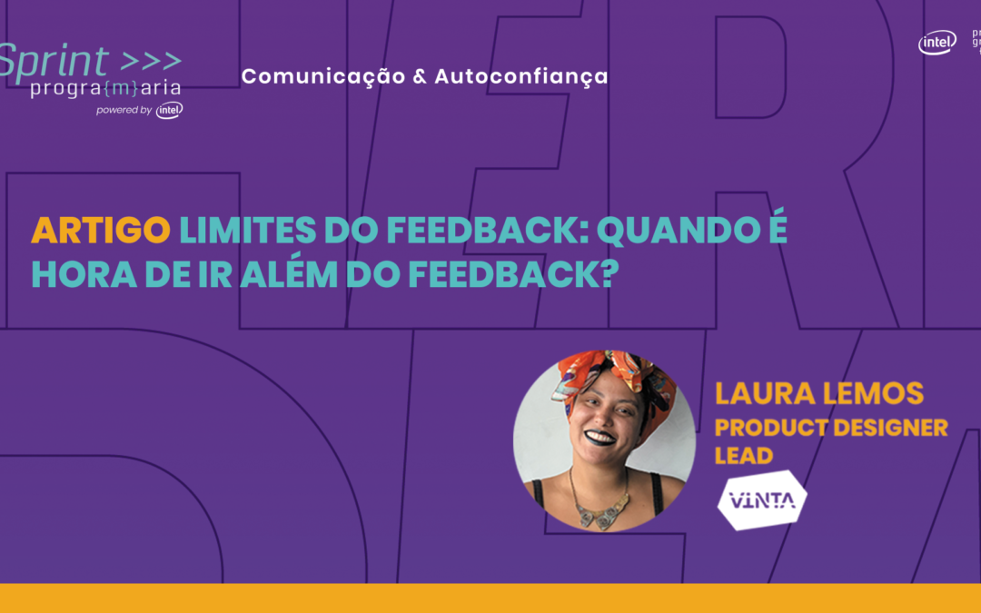 Limites do Feedback: quando é hora de ir além do feedback