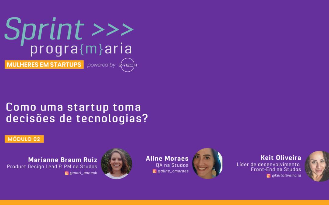 Como uma startup toma decisões de tecnologia? – Parte 1 – Produto & UX